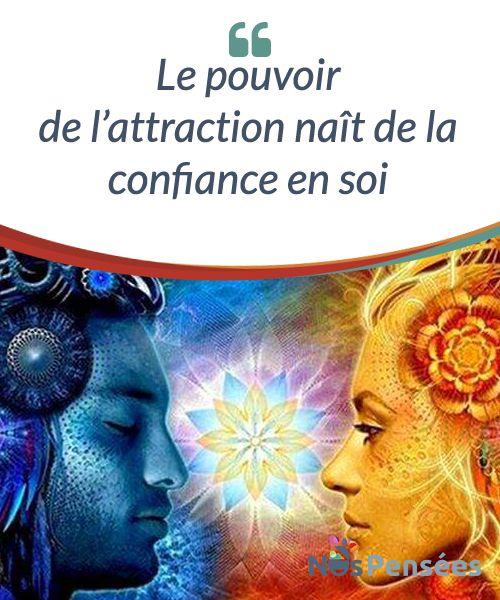Le pouvoir de #l'attraction naît de la #confiance en soi L'attraction mentale a beaucoup plus de force que l'attraction physique, Grâce à elle, un impact se crée, auquel nous ne pouvons pas échapper, même en fermant les yeux. Cependant, pour créer cet effet, nous devons travailler sur la confiance en soi en premier lieu. Car rien n'a plus de pouvoir d'attraction que la sensation de mérite. #Psychologie