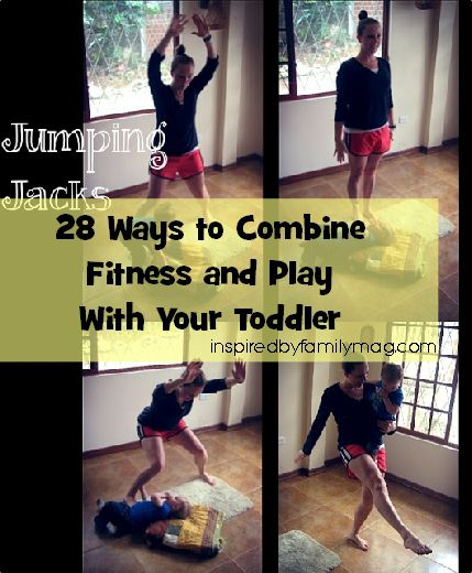 """Mommy and Me exercise ideas. A 4 part series from Inspired by Family Magazine. A great way to sneak in exercise while playing with your toddler!"""