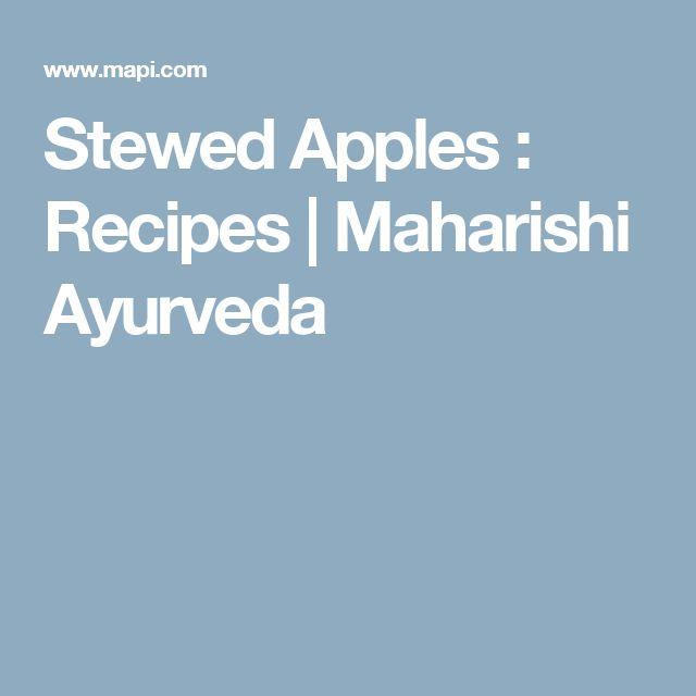 Stewed Apples : Recipes   Maharishi Ayurveda