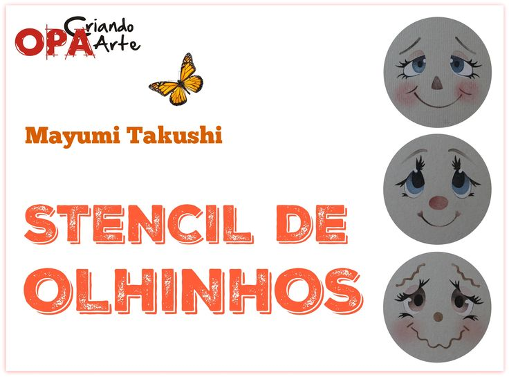 Stencil OPA - 27/10/15 - Mayumi Takushi - Pintando Olhinhos