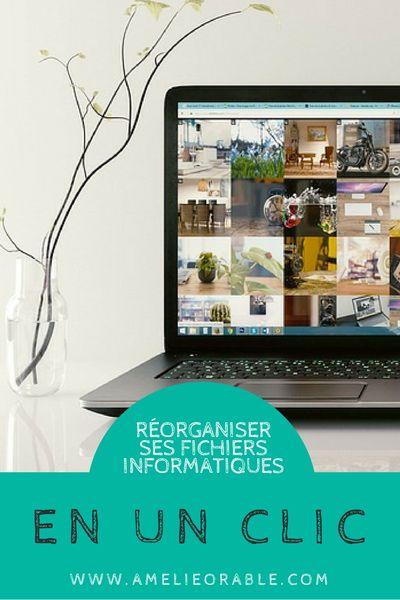 Organiser • Dossiers fichiers documents informatiques • AMELIEORABLE • BLOG •