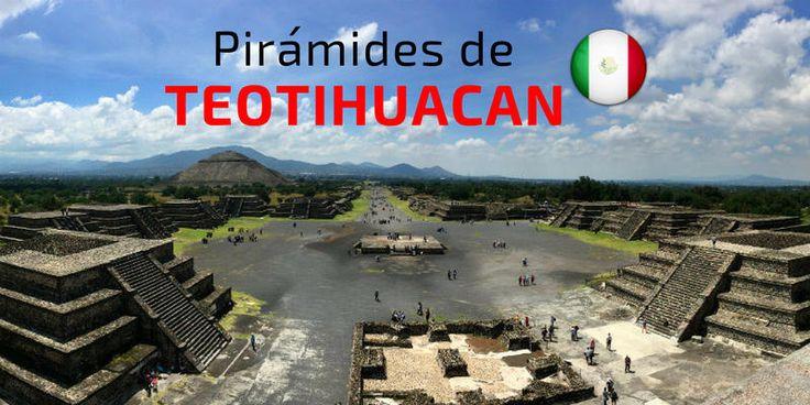 Guía completa para visitar las Pirámides de Teotihuacán