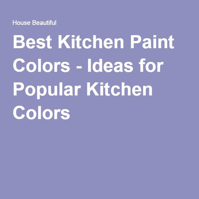 20 Dreamy Paint Colors For Your Kitchen