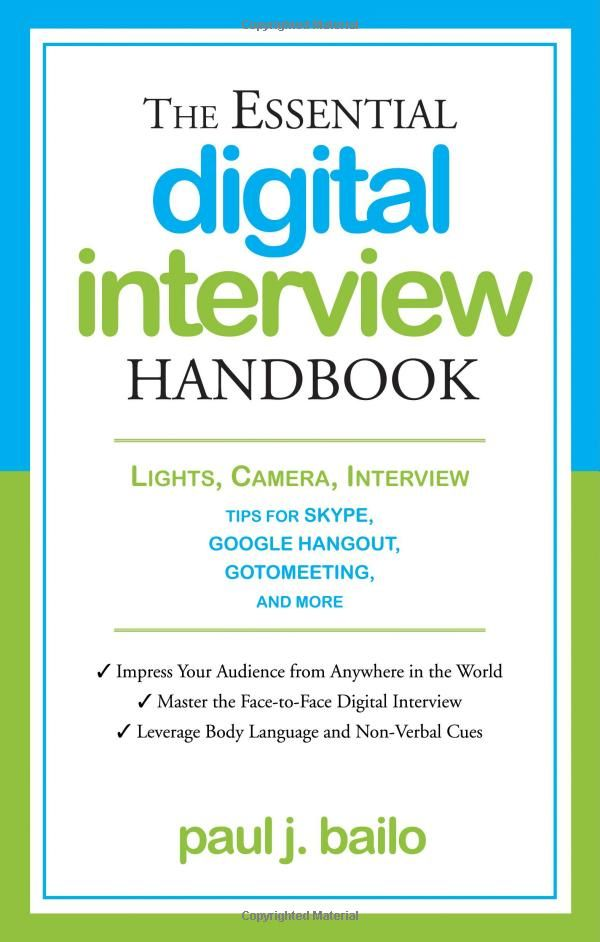The Essential Digital Interview Handbook: Lights, Camera, Interview: Tips  For Skype,