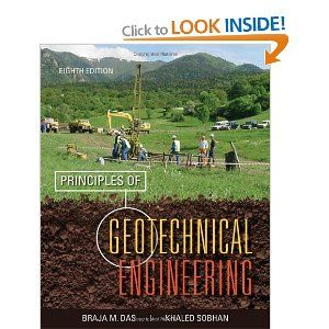 Principles of Geotechnical Engineering: Dr. Braja M. Das, Khaled Sobhan: 9781133108665: Books - Amazon.ca