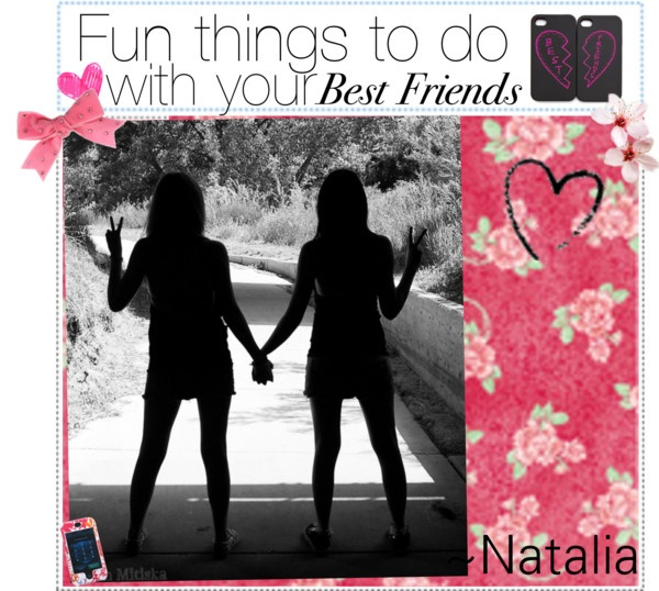 fun things to do with your bestfriend by the beauty nerds liked on polyvore things to do. Black Bedroom Furniture Sets. Home Design Ideas