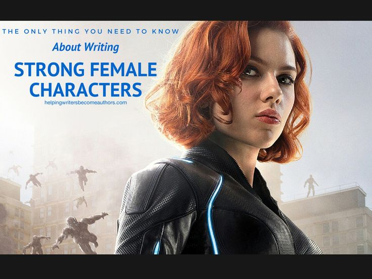 Tells you the only true definition of strong female characters—and how you can use it to make your own heroines even more compelling and interesting.