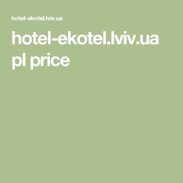 hotel-ekotel.lviv.ua pl price