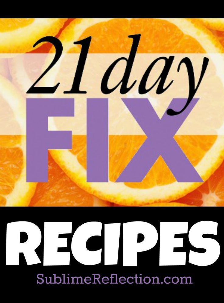 21 Day Fix Recipes with Container Counts!