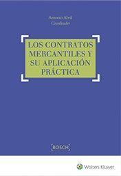 Los contratos mercantiles y su aplicación práctica / Antonio Abril. 2017