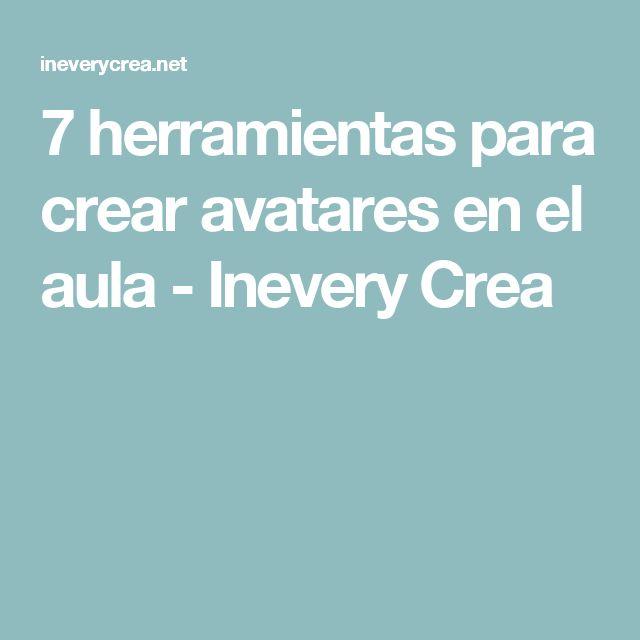 7 herramientas para crear avatares en el aula - Inevery Crea