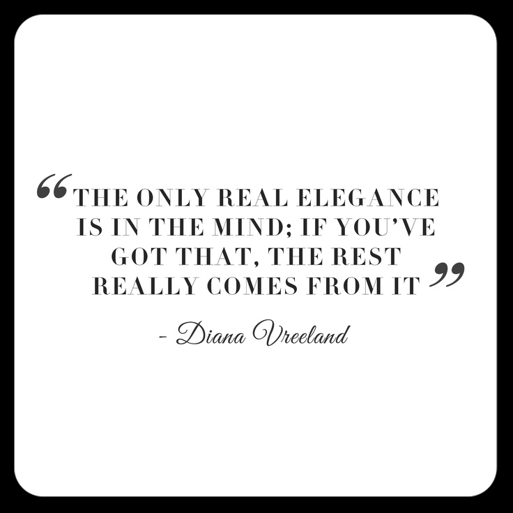 Quote by Diana Vreeland