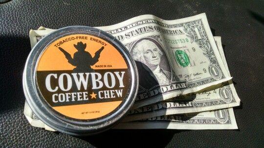 Cowboy Coffee Chew only a few bucks...  Check us out at www.shop.chewcoffeedip.com