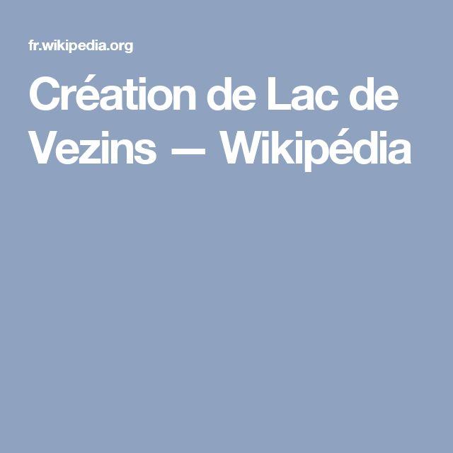 Création de Lac de Vezins — Wikipédia