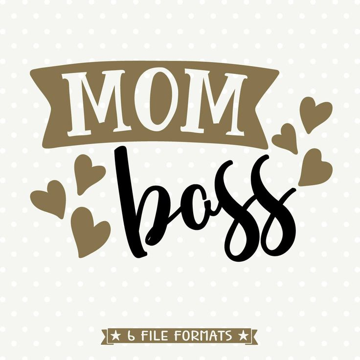 Mom Boss Svg Mom Shirt Svg Mothers Day Svg Mothers Day