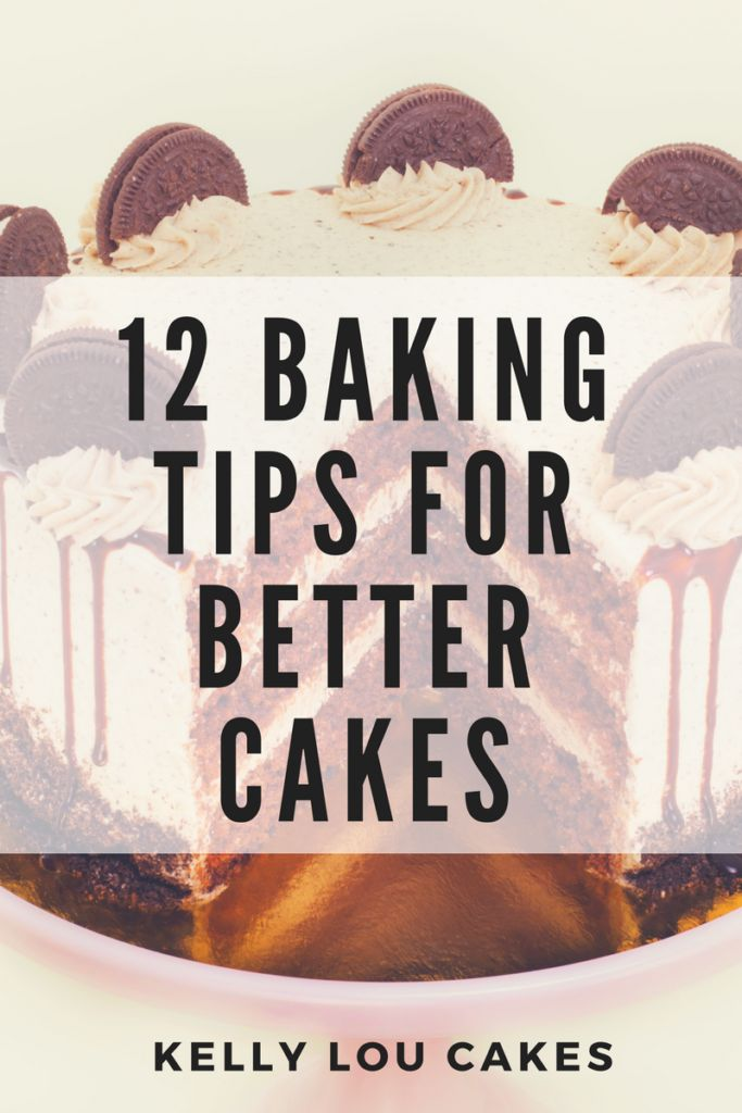 Baking tips for better cakes from Kelly Lou Cakes