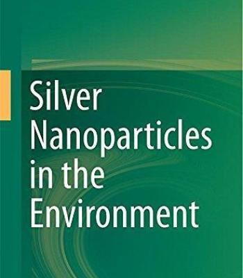 Silver Nanoparticles In The Environment PDF