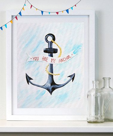 This 'You Are My Anchor' Print is perfect! #zulilyfinds