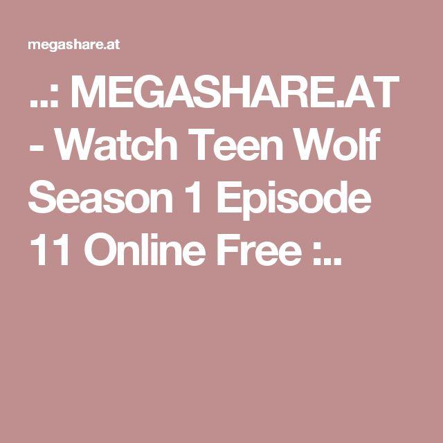 ..: MEGASHARE.AT - Watch Teen Wolf Season 1 Episode 11 Online Free :..