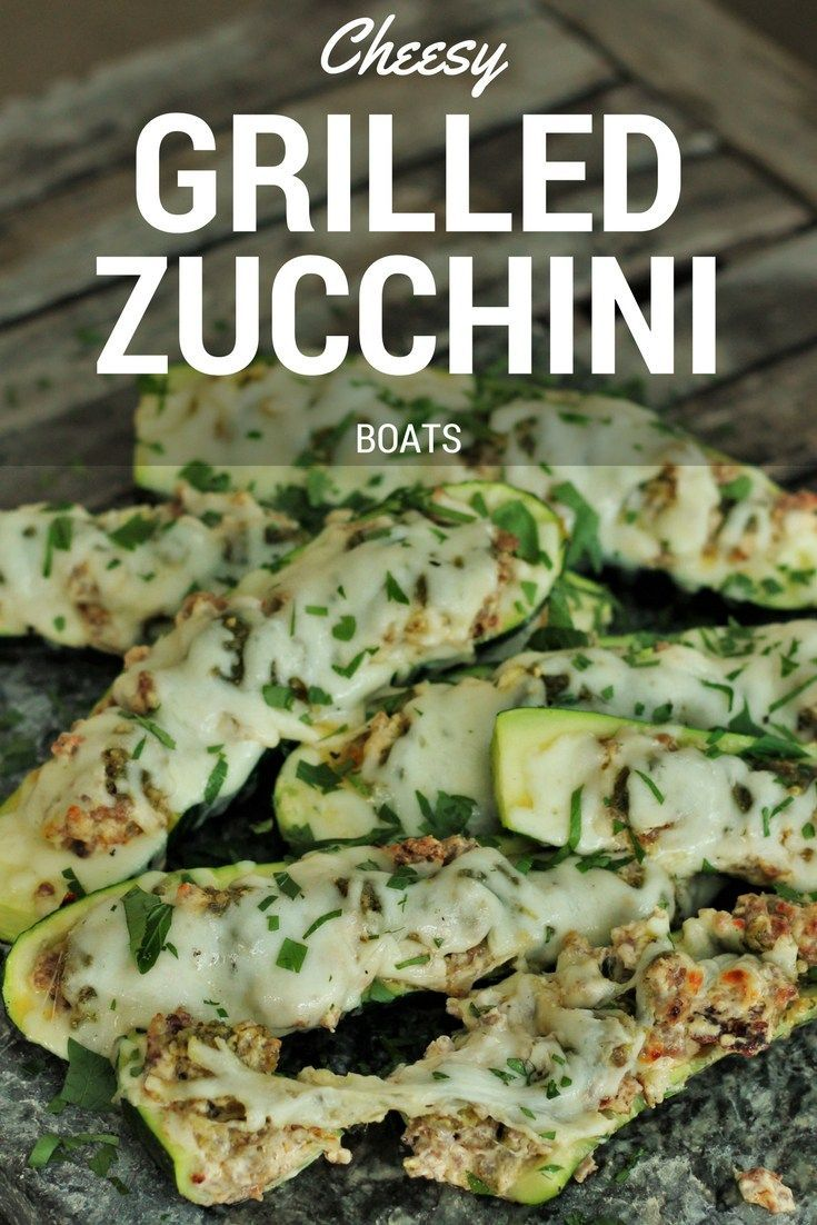 Cheesy Grilled Zucchini Boats