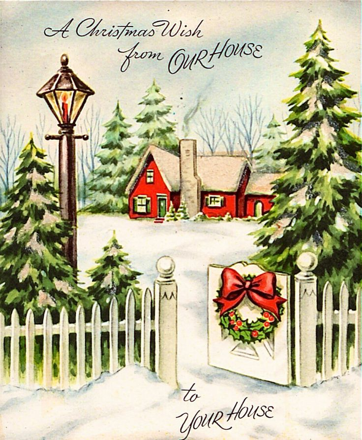 Christmas wish from Our House to Your House - A home w/snowy trees and lantern.