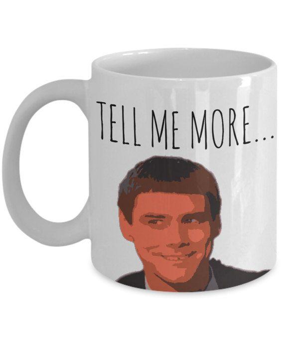 Jim Carrey Meme Mug Tell Me More Jim Carrey by AmendableMugs