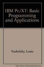 IBM Pc/XT: Basic Programming and Applications Paperback ? Import Jun 1984