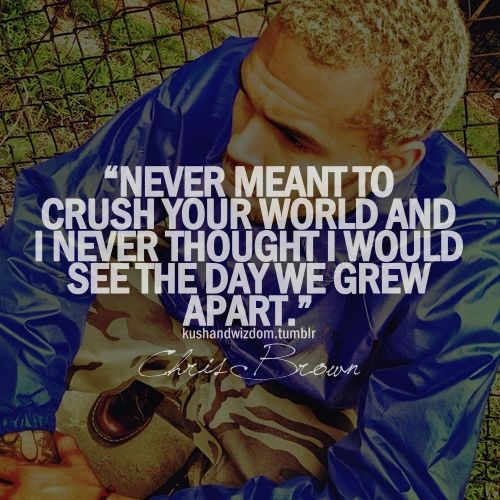 Kushandwizdom Tumblr Quotes: 25+ Best Chris Brown Quotes Ideas On Pinterest