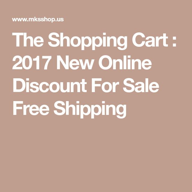 The Shopping Cart : 2017 New Online Discount For Sale Free Shipping