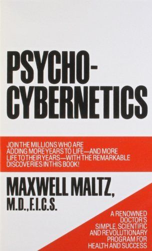 Psycho-Cybernetics, A New Way to Get More Living Out of Life, http://www.amazon.com/dp/0671700758/ref=cm_sw_r_pi_awdm_B0oatb0SYMXTX