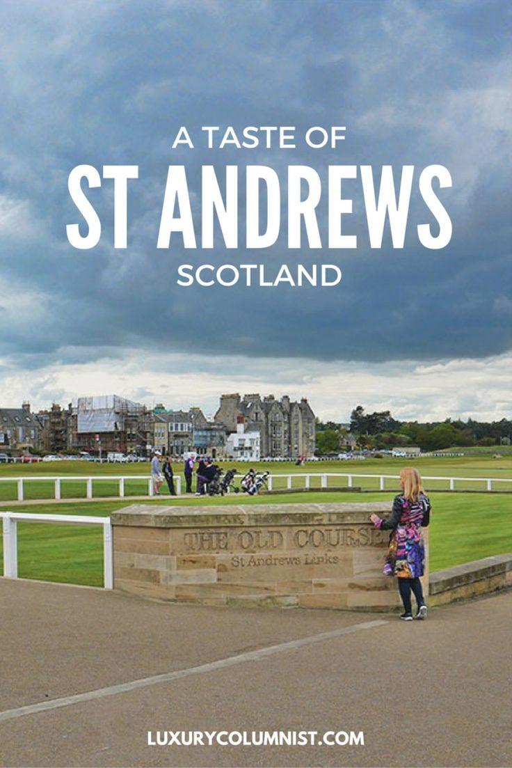 A Taste of St Andrews, Scotland
