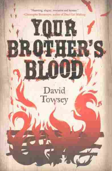 'Your Brother's Blood' Gives New Life To The Undead