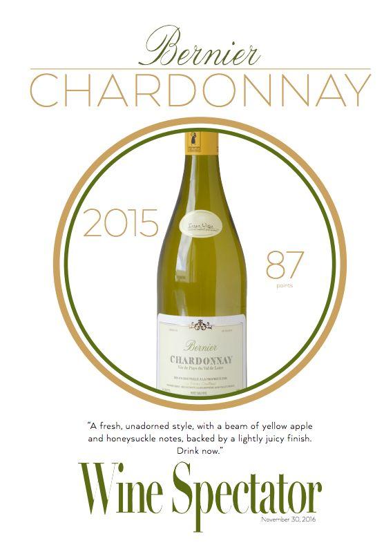 Bernier Chardonnay 2015 - 87 points - Wine Spectator