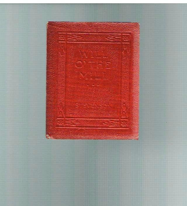 Will O' The Mill and Markheim by Robert L. Stevenson Rare Book!