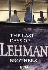 CINE(EDU)-592. Los últimos días de Lehman Brothers = The last days of Lehman brothers. Dir. Michael Samuels. Reino Unido, 2010. Drama. Dramatización de todo o acontecido nas oficinas da famosa compañía de investimento durante o fin de semana previo á súa quebra, a cal supuxo o pistoletazo de saída da actual crise mundial.  http://kmelot.biblioteca.udc.es/record=b1494217~S1*gag