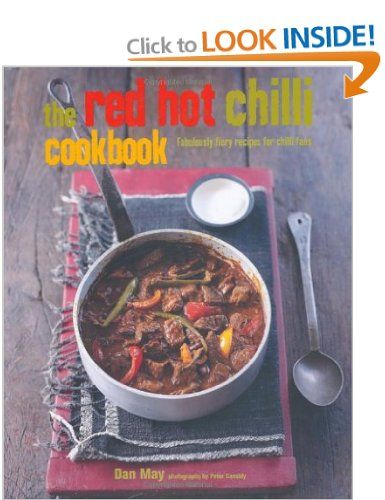 The Red Hot Chilli Cookbook - by Dan May