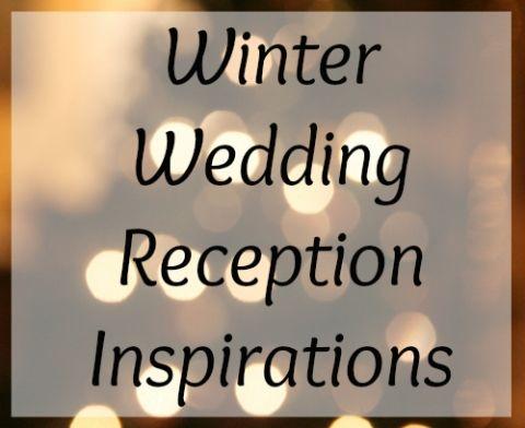 Winter Wedding Reception Inspirations
