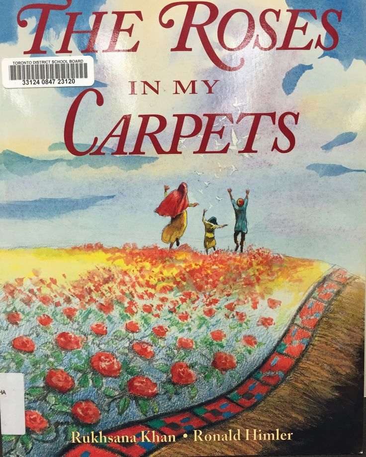 The Roses in My Carpets (E KHA) by Rukhsana Khan, illustrated by Ronald Himler