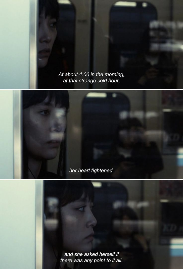 """― Map of the Sounds of Tokyo (2009) """"At about 4:00 in the morning, at that strange cold hour, her heart tightened and she asked herself if there was any point to it all."""""""