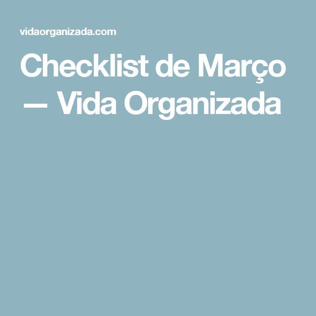 Checklist de Março — Vida Organizada