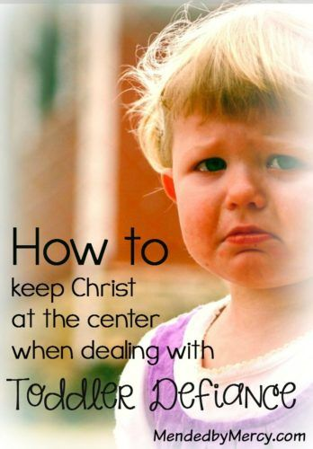 Overcoming toddler defiance with the help of your christian faith