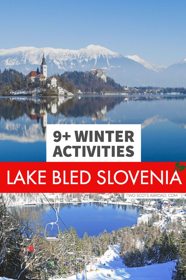 9 Magical Lake Bled Winter Activities Not To Be Missed