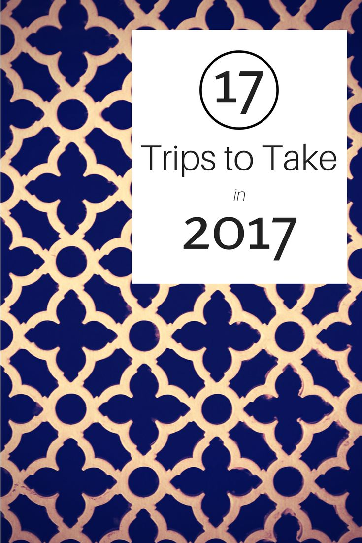 How's that for an alliterative title?! Everyone has their own personal travel habits; and if you're not yet a seasoned globe-trotter, 2017 would be a great year to see a new part of the…