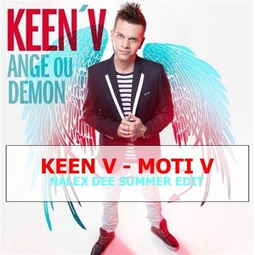 Keen V - Moti V (Nalex Dee Extented Edit)