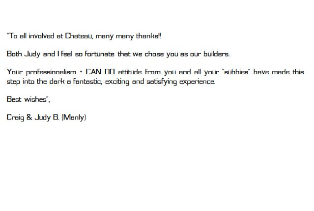 Testimonial for custom home builder Chateau for the gorgeous Manly House!