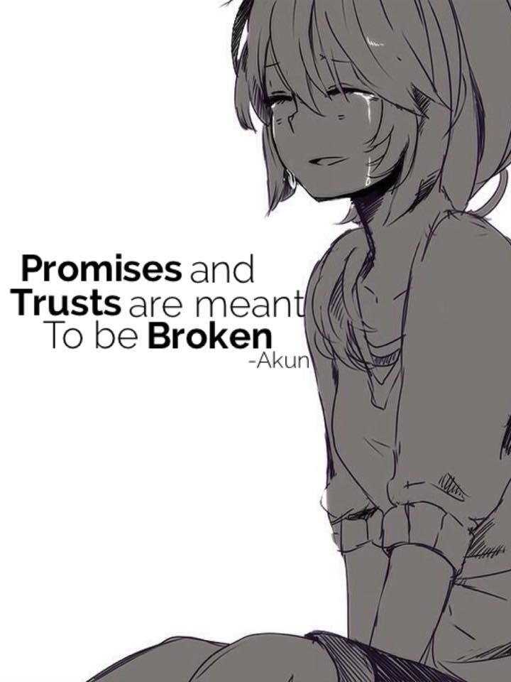 My ex gf made so many promises and trusts and broke all of them.