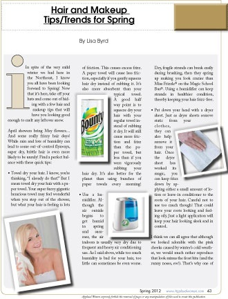 "Article by By Lisa Byrd, from our Beauty section entitled ""Hair and Makeup Tips/Trends for Spring"". Read FREE now at www.applaudwomen.com/ApplaudWomenSpring2012mag.html#/46/"