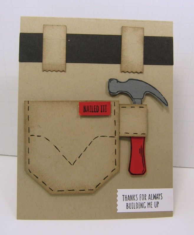 handmade greeting card .. Nailed It ... looks like a carpenter's back pock with hammer ... great for the fix-it person ...