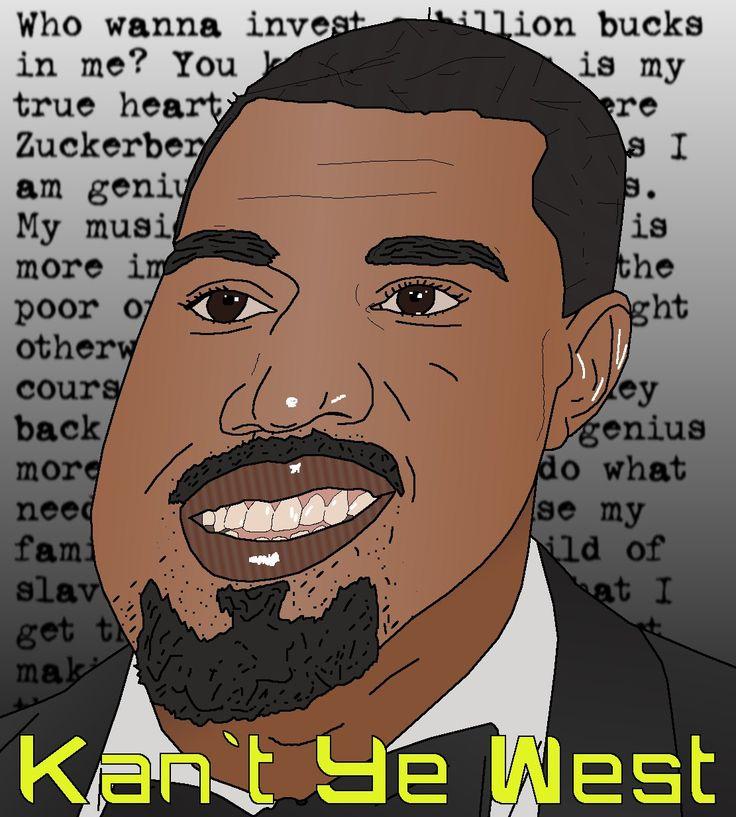 More like Kan't Ye West
