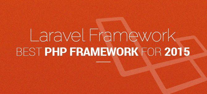 Laravel Framework: Best #PHP Framework #phpframework
